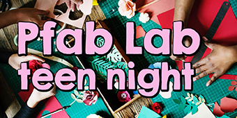 Pfab Lab Teen Night