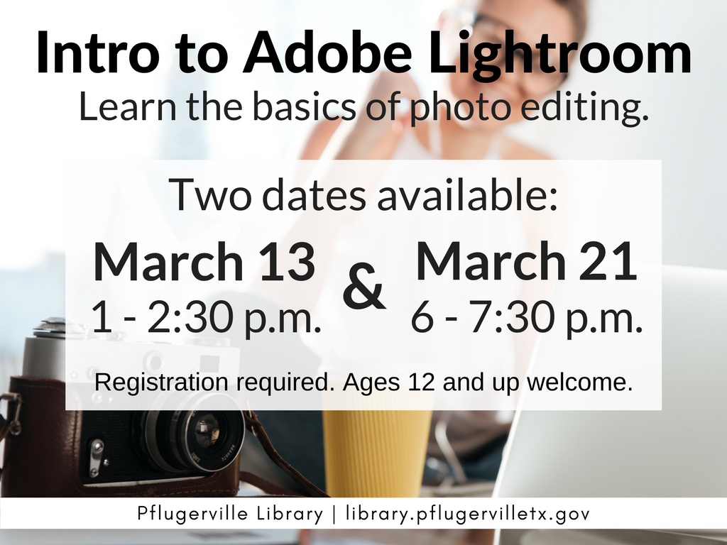 2018-03-21 Intro to Lightroom Flyer