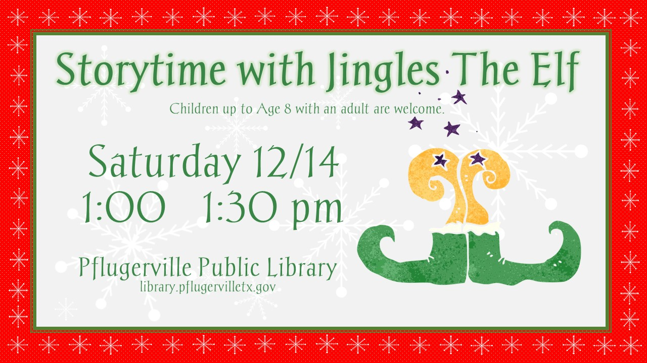 2019-12-14  Storytime with Jingles The Elf
